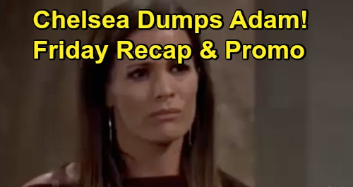 The Young and the Restless Spoilers Recap: Friday, October 23 - Elena Moves In With Lola - Chelsea Dumps Adam – Amanda's Birth Mother Clue