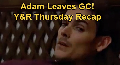 The Young and the Restless Spoilers Recap: Thursday, September 3 - Adam Leaves Genoa City - Amanda Asks Devon For Hilary's DNA