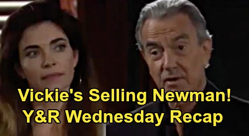 The Young and the Restless Spoilers Recap: Wednesday, August 19 - Victoria's Selling Off Newman Divisions To Victor's Enemies