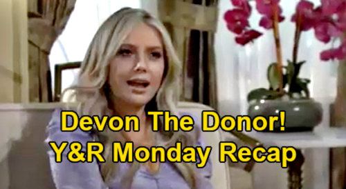 The Young and the Restless Spoilers Recap: Monday, February 22 - Devon The Donor - Faith Gets Sharon & Adam Kiss Pic - Kyle's Secret