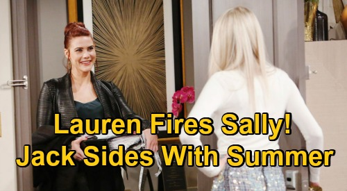 The Young and the Restless Spoilers: Sally Fired After Jack Sides with Summer – Lauren's Bold Move Shuts Down Fenmore's War?
