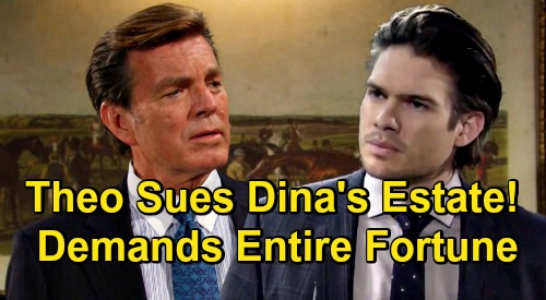 The Young and the Restless Spoilers: Theo Demands Dina's Fortune, Sues for Whole Estate – Greed Bomb Drops on Abbott Clan