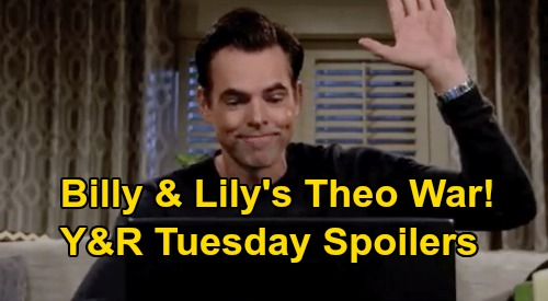 The Young and the Restless Spoilers: Tuesday, August 11 – Lily & Billy Go To War Over Theo – Phyllis Bone Plot Enrages Abby