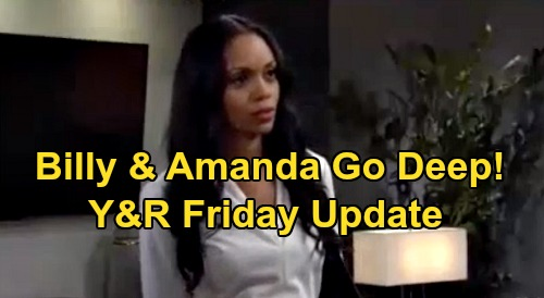 The Young and the Restless Spoilers Update: Friday, August 21 – Billy & Amanda Go Deep – Lola's Perfect Date
