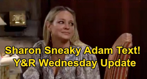 The Young and the Restless Spoilers Update: Wednesday, September 9 – Sharon Sneaky Adam Text – Chelsea & Alyssa Nasty Showdown
