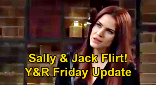 The Young and the Restless Spoilers Update: Friday, January 22 – Jack & Sally Flirt - Sharon Lies to Rey - Gloria's Homeless
