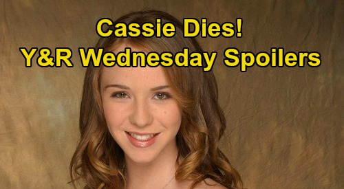 The Young and the Restless Spoilers: Wednesday, July 29 - Cassie's Death Shatters Nick & Sharon - Mac Takes JT Back