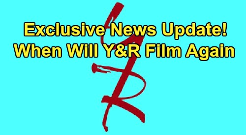 The Young and the Restless Spoilers: Will Y&R Filming Begin This Week? - Exclusive News Update