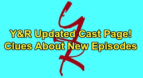 The Young and the Restless Spoilers: Y&R's Updated Cast Page Offers Clues About New Episodes