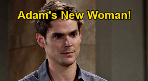 The Young and the Restless Spoilers: Adam's New Woman - Needs Love, But Not from Sharon or Chelsea?