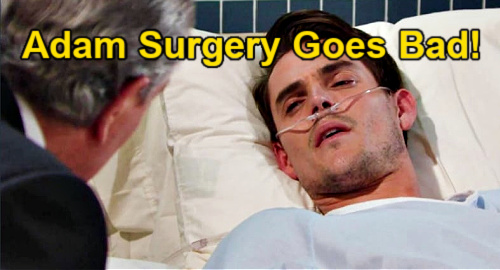 The Young and the Restless Spoilers: Adam's Surgery Complications - Fights to Survive After Transplant?