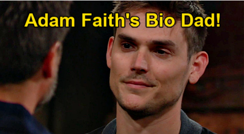 The Young and the Restless Spoilers: Could Adam Be Faith's Biological Father – Blood Type & Kidney Story Set Up Paternity Twist?