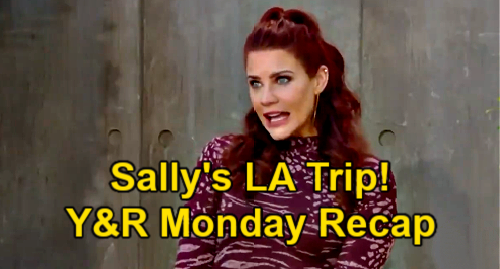 The Young and the Restless Spoilers: Monday, June 14 Recap – Sally's LA Trip - Ashland Tells Victoria About Terminal Lung Cancer