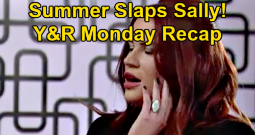 The Young and the Restless Spoilers: Monday, May 17 Recap – Summer Slaps Sally – Tara Begs Kyle for Help – Rey & Sharon Reunite