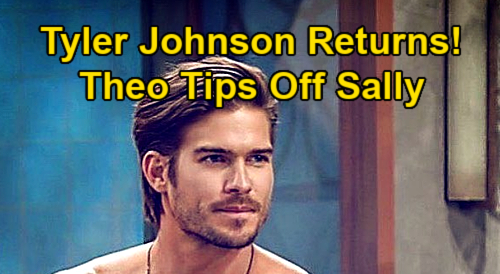 The Young and the Restless Spoilers: Theo Vanderway Returns, Gives Sally Ammo Against Kyle & Summer – Tyler Johnson Comeback