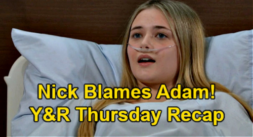 The Young and the Restless Spoilers: Thursday, April 29 Recap – Faith Needs Rare Blood Type Kidney Donor – Nick Blames Adam