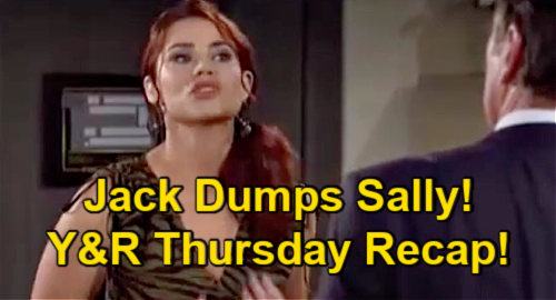 The Young and the Restless Spoilers: Thursday, July 29 Recap – Jack Dumps Sally – Ashland Confesses to Harrison – Kyle Spies on Tara
