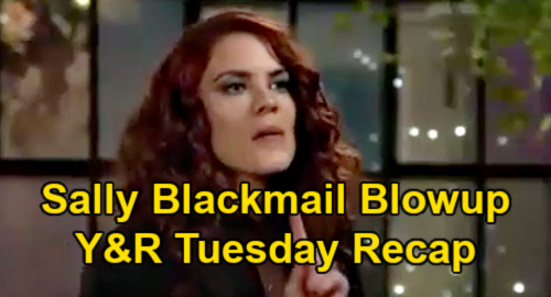 The Young and the Restless Spoilers: Tuesday, April 6 Recap – Sally's Blackmail Blowup – Ashland Plays Mind Games with Kyle