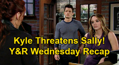 The Young and the Restless Spoilers: Wednesday, May 26 Recap – Kyle Threatens to Get Sally Fired – Nick Wants Wedding Postponed