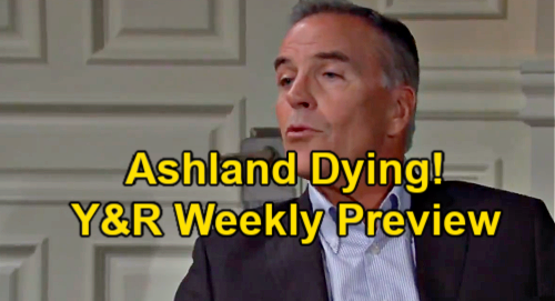 The Young and the Restless Spoilers: Week of June 14 Preview – Ashland Dying of Cancer, Six Months Left – Billy's New Wife