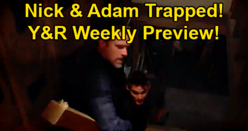 The Young and the Restless Spoilers: Week of May 3 Preview – Victor Terrifies Chelsea – Rey Confesses – Nick & Adam Trapped
