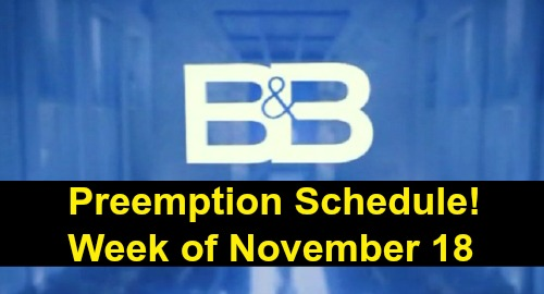 The Bold and the Beautiful Spoilers: Preemption Schedule for The Week of November 18 - What To Expect On B&B