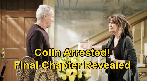 The Young and the Restless Spoilers: Colin Arrested, Money Laundering Scheme Revealed – Final Chapter Revealed