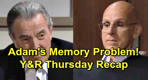 The Young and the Restless Spoilers: Thursday, May 2 Recap – Victor Fights to Restore Adam's Memory – Jack's Girlfriend Lauren
