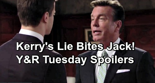 The Young and the Restless Spoilers: Tuesday, January 22 – Kerry's Lie Bites Jack – Suspicious Nick Grills Phyllis