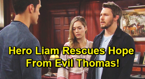 The Bold and the Beautiful Spoilers: Thomas Holds Hope Hostage After Beth Reveal – Furious Liam to the Rescue?