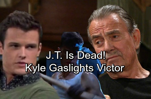 The Young and the Restless Spoilers: J.T. Isn't Alive - Kyle Gaslights Victor