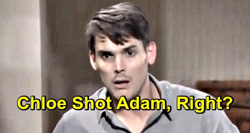 The Young and the Restless Spoilers: Chloe Mitchell Shot Adam Newman, Right?