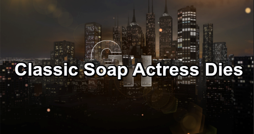 General Hospital Spoilers: Beloved All My Children Star Passes Away - Classic Soap Actress Dead