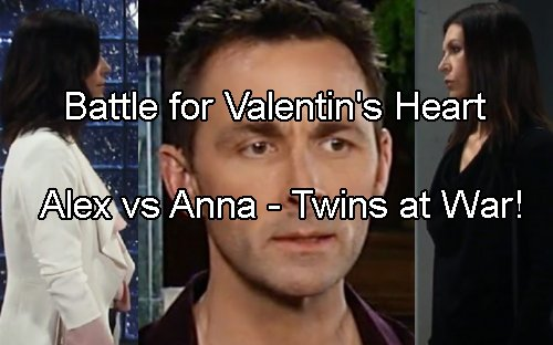 General Hospital Spoilers: Alex Battles Anna for Valentin's Love - Twins Go To War, Who Wins?