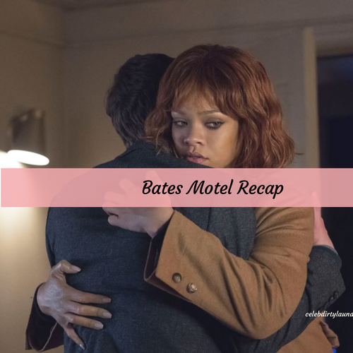 "Bates Motel Recap 4/3/17: Season 5 Episode 7 ""Inseparable"""