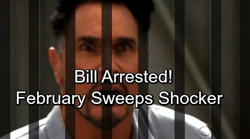 The Bold and the Beautiful Spoilers: February Sweeps Brings Bill's Shocking Arrest