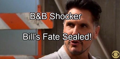 The Bold and the Beautiful Spoilers: Darkness Consumes Bill, New Shocker Seals Bill's Sinister Fate