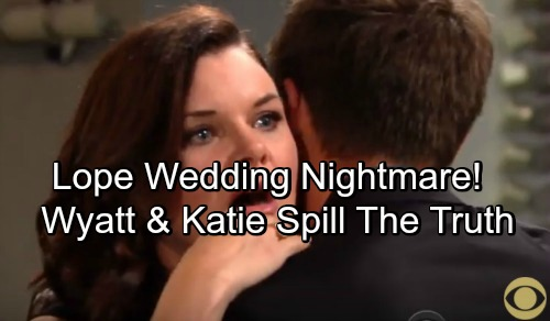 The Bold and the Beautiful Spoilers: Wyatt and Katie Consumed With Guilt – Drop Devastating Bombshells At Lope's Wedding