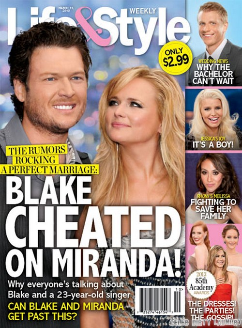 Blake Shelton Cheated On Miranda Lambert?