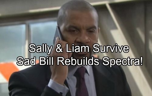 The Bold and the Beautiful Spoilers: Liam and Sally Barely Survive – Remorseful Bill Helps Brat Pack Rebuild Spectra