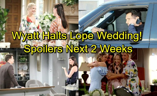 The Bold and the Beautiful Spoilers for Next 2 Weeks: Wyatt Halts Lope's Wedding – Marriage Shocker Leaves Guests Stunned