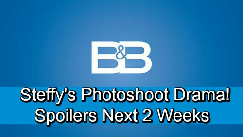 The Bold and the Beautiful Spoilers Next 2 Weeks: Steffy's Drama-Filled Photoshoot – Bill and Katie Learn Custody Decision