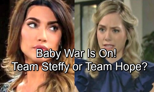 The Bold and the Beautiful Spoilers: Hope vs. Steffy Baby War Is On - Fierce Mamas Fight For Liam's Heart