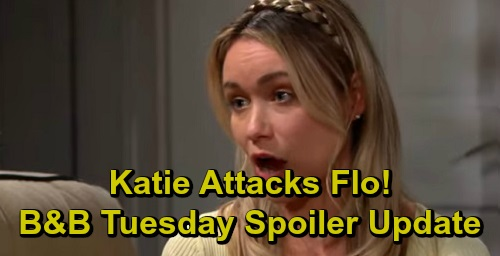 The Bold and the Beautiful Spoilers: Tuesday, September 17 Update – Raging Katie Attacks Flo, Heart Trouble Looms – Ridge Deceives Brooke