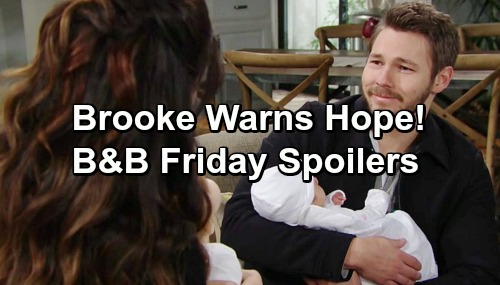 The Bold and the Beautiful Spoilers: Friday, February 1 - Brooke Warns Hope About Liam's Time With Steffy - Flo's Breakdown