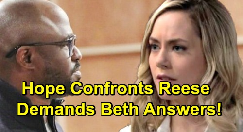 The Bold and the Beautiful Spoilers: Hope's Tense Run-in with Reese, Demands Beth Answers – Nervous Baby Swapper Panics