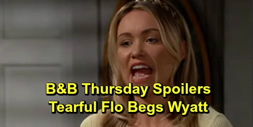 The Bold and the Beautiful Spoilers: Thursday, September 19 Update – Wyatt Has Mercy on Tearful Flo – Quinn Pushed to Meddle by Shauna
