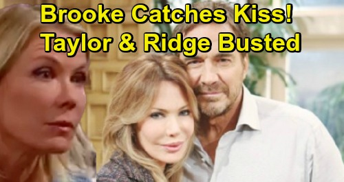 The Bold and the Beautiful Spoilers: Brooke Explodes at Taylor for Kissing Ridge – Gives Ridge a Pass - See Surprising Reason