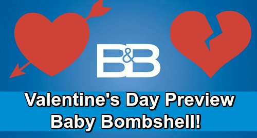 The Bold and the Beautiful Spoilers: B&B Valentine's Day Preview – Baby Blues, Huge Bombshells and Secrets Exposed