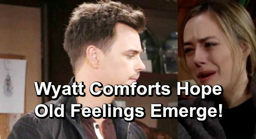 The Bold and the Beautiful Spoilers: Wyatt Steps Up To Comfort Hope - Beth's Death Brings Up Powerful Old Feelings